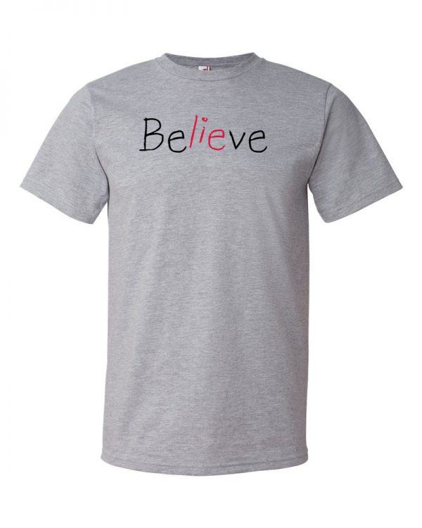 Believe - Grey