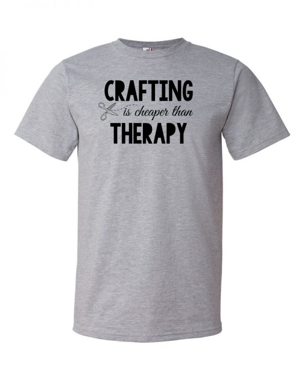 Crafting is Cheaper than Therapy - Grey