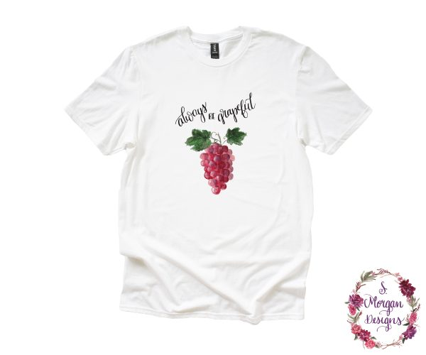 Always be Grapeful - Watercolor Bunches of Grapes Anvil Unisex T-Shirts