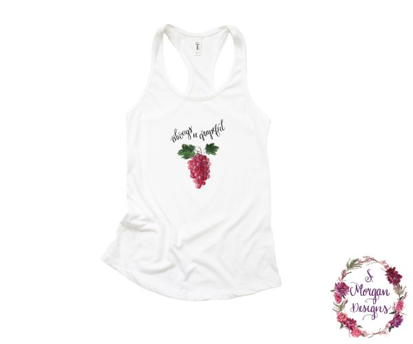 Always be Grapeful - Watercolor Bunches of Grapes Racerback Tank Top
