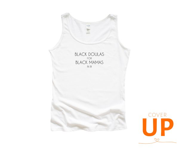 Black Doulas For Black Mamas in RI - White Tank Top