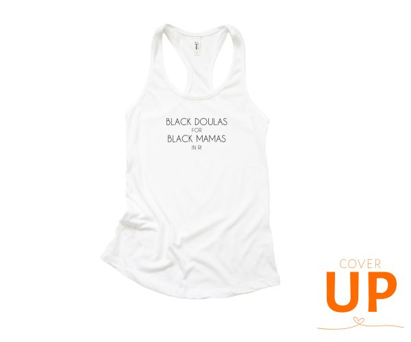 Black Doulas For Black Mamas in RI - White Racerback Tank Top