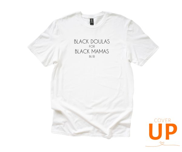 Black Doulas For Black Mamas in RI - White Anvil Unisex T-Shirt