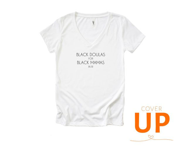 Black Doulas For Black Mamas in RI - White V-Neck T-Shirt