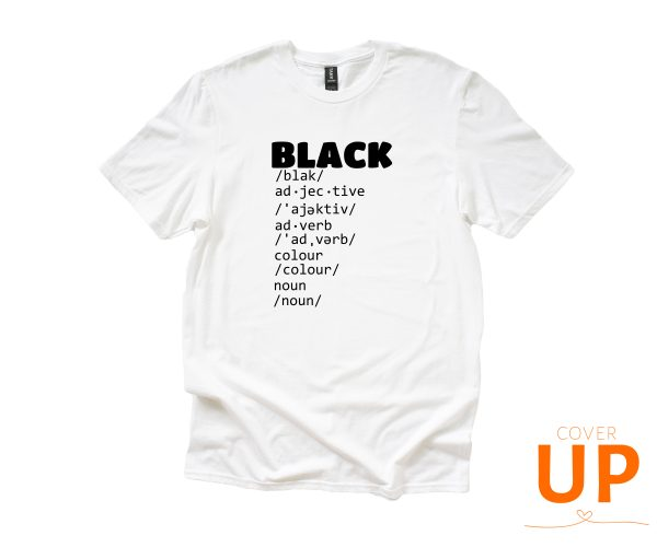 BLACK - Dictionary Meaning - Adjective - Adverb - Colour - Noun - White Anvil Unisex T-Shirt