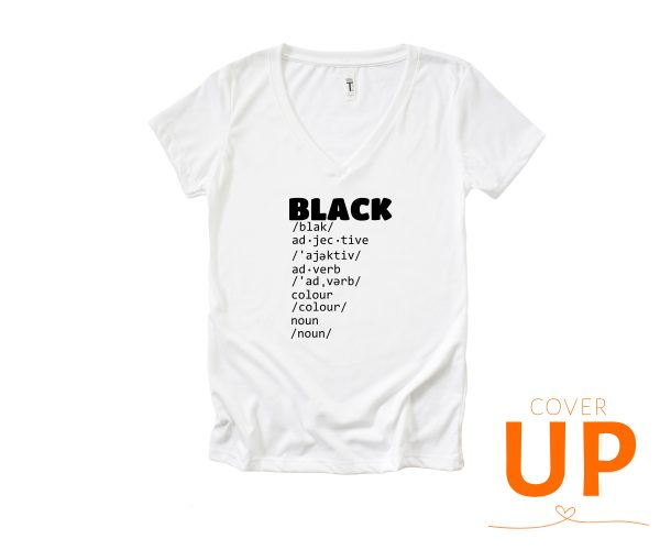 BLACK - Dictionary Meaning - Adjective - Adverb - Colour - Noun - White V-Neck T-Shirt